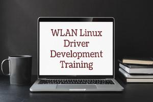 WLAN Linux Driver  Development Training (Instructor led )